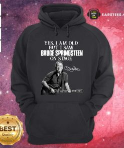 Yes I Am Old But I Saw Bruce Springsteen On Stage Signatures Hoodie - Design By Earstees.com