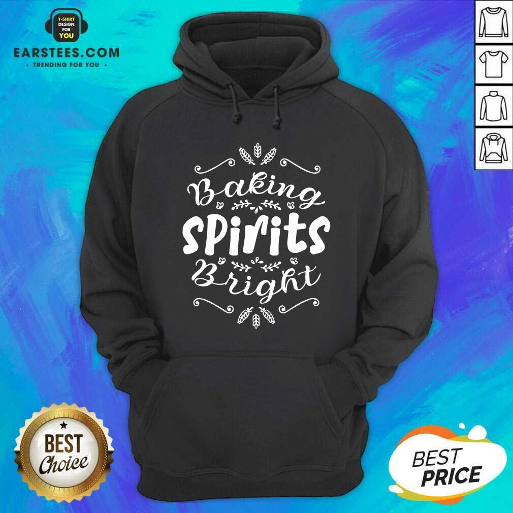 Top Baking Spirits Bright Christmas For Family Hoodie - Design By Earstees.com