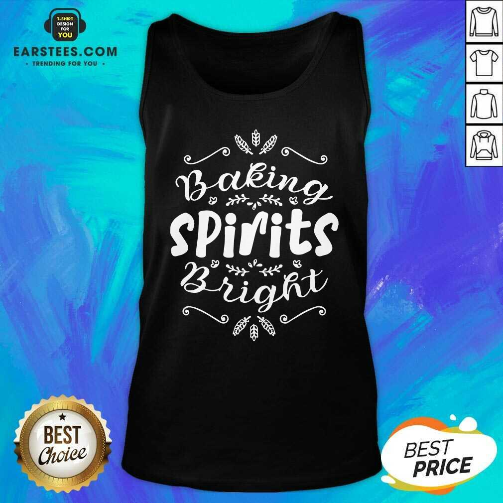 Top Baking Spirits Bright Christmas For Family  Tank Top- Design By Earstees.com