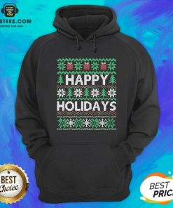 Top Happy Holidays Ugly Christmas Hoodie - Design By Earstees.com