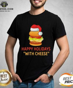 Top Happy Holidays With Cheese Christmas Cheeseburger T-Shirt - Design By Earstees.com
