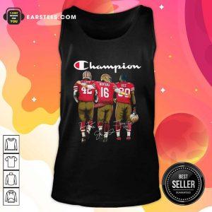 Champion San Francisco 49ers Ronnie Lott 42 Joe Montana 16 Jerry Rice 80 Signatures Tank Top- Design By Earstees.com