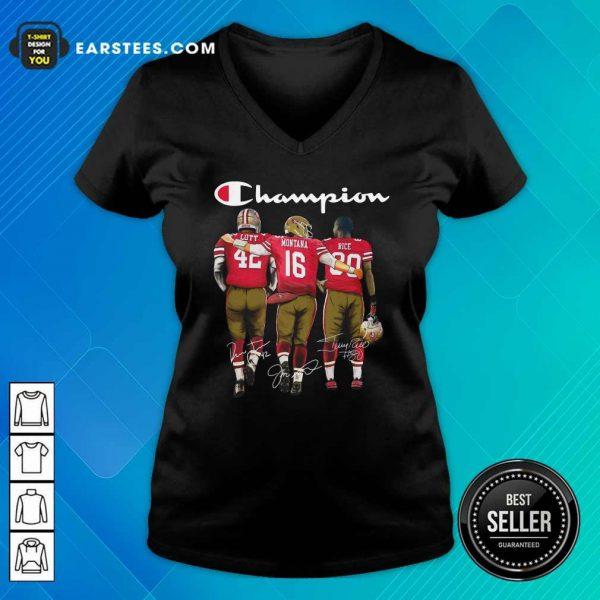 Champion San Francisco 49ers Ronnie Lott 42 Joe Montana 16 Jerry Rice 80 Signatures V-neck- Design By Earstees.com