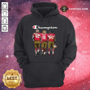Champion San Francisco 49ers Ronnie Lott 42 Joe Montana 16 Jerry Rice 80 Signatures Hoodie- Design By Earstees.com