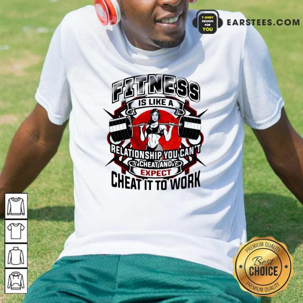Fitness Is Like A Relationship You Can't Cheat And Expect Cheat It To Work Weight Light Moon Blood Shirt - Design By Earstees.com