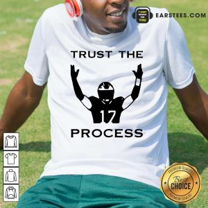 17 Trust The Process Shirt- Design By Earstees.com