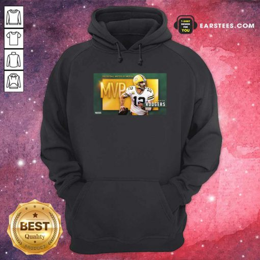 Aaron Rodgers Mvp Pro Football Writers Of America 2021 Hoodie- Design By Earstees.com
