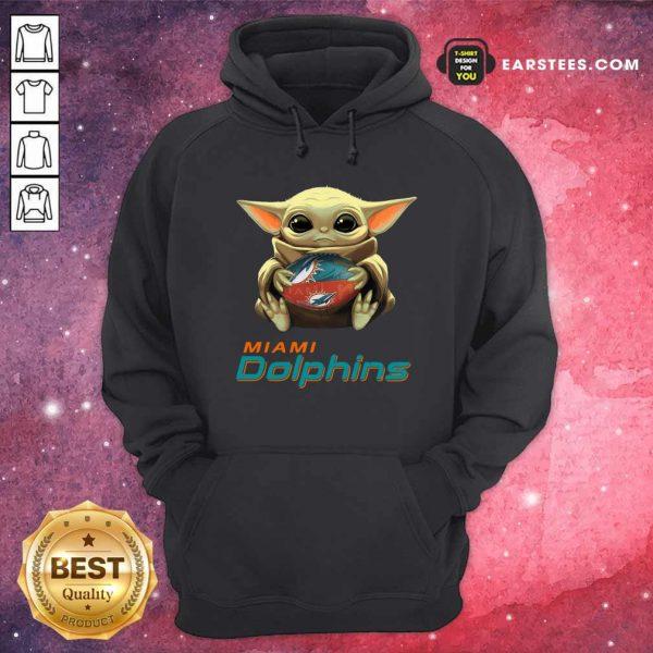 Baby Yoda Hug Miami Dolphins Football Hoodie - Design By Earstees.com