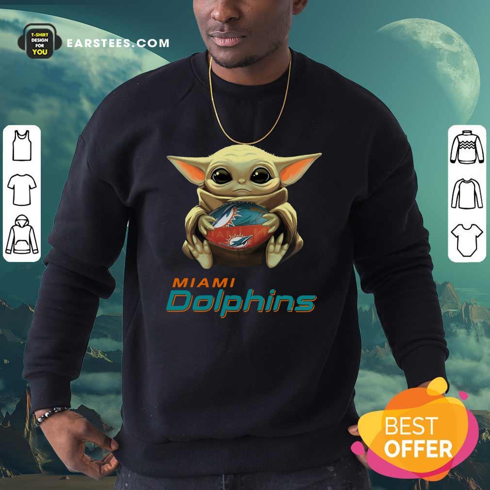 Baby Yoda Hug Miami Dolphins Football Sweatshirt - Design By Earstees.com