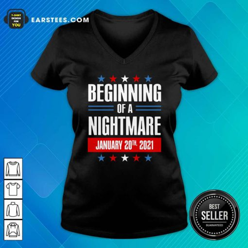 Beginning Of A Nightmare January 20 2021 V-neck- Design By Earstees.com