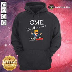 Donald Trump Gme Strength In Numbers Hoodie- Design By Earstees.com