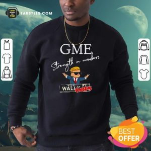 Donald Trump Gme Strength In Numbers Sweatshirt- Design By Earstees.com