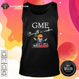 Donald Trump Gme Strength In Numbers Tank Top- Design By Earstees.com