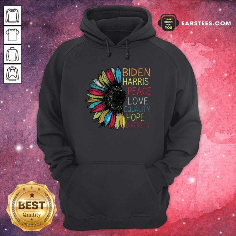 Peace Love Equality Hope Diversity Biden Harris 2020-2024 Hoodie- Design By Earstees.com