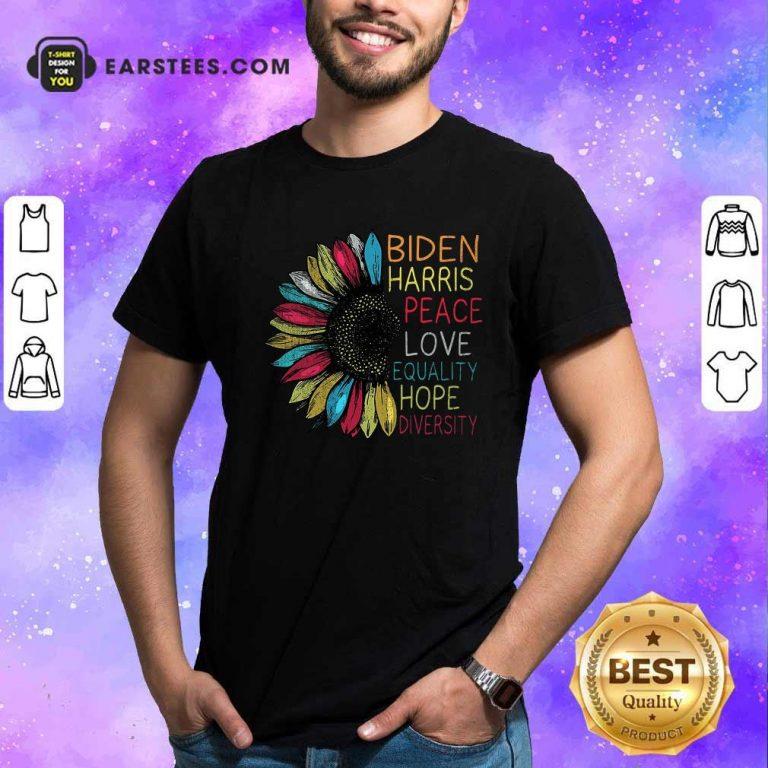 Peace Love Equality Hope Diversity Biden Harris 2020-2024 Shirt- Design By Earstees.com