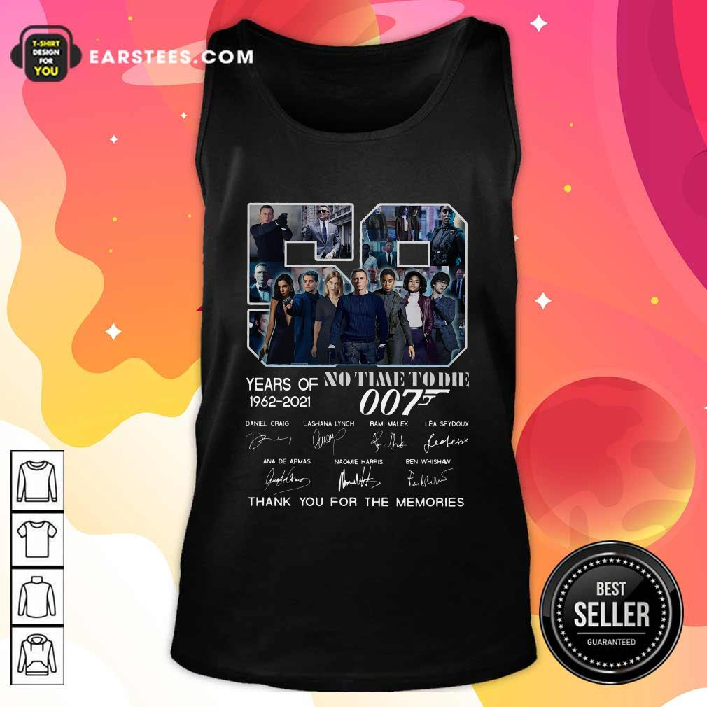 59 Years Of No Time To Die 007 1962 2021 Thank You For The Memories Signatures Tank Top- Design By Earstees.com