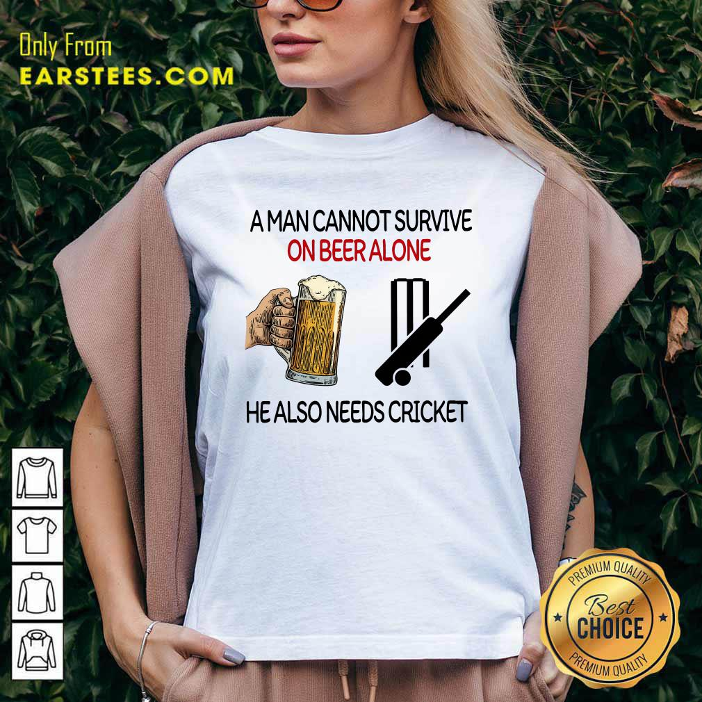 A Man Cannot Survive On Beer Alone He Also Needs Cricket V-neck- Design By Earstees.com