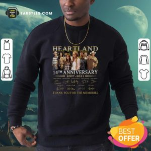 Heartland 14th Anniversary 2007 2021 Thank You For The Memories Signatures Sweatshirt- Design By Earstees.com
