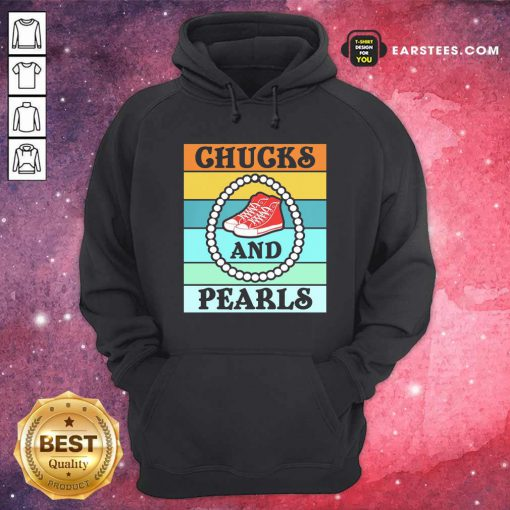 Vintage Chucks And Pearls With Kamala Harris For President 2021 Hoodie- Design By Earstees.com