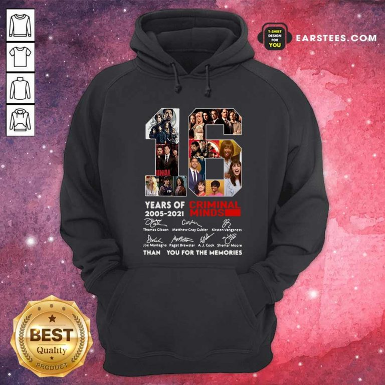 16 Years Of 2005 2021 Criminal Minds Signatures Thank You For The Memories Hoodie- Design By Earstees.com