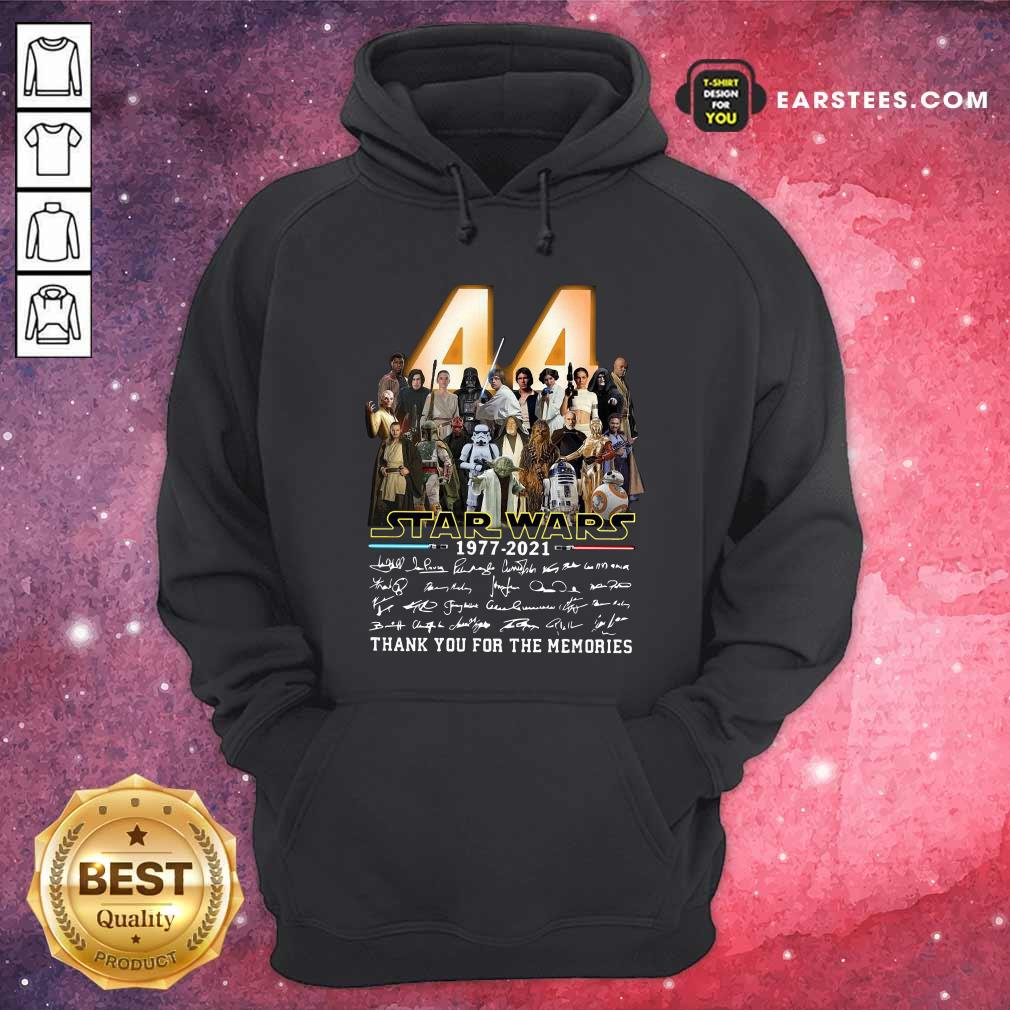 44 Years Of Star Wars 1977 2021 Thank You For The Memories Signatures Hoodie - Design By Earstees.com