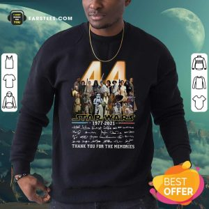 44 Years Of Star Wars 1977 2021 Thank You For The Memories Signatures Sweatshirt - Design By Earstees.com