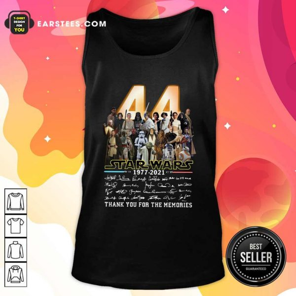 44 Years Of Star Wars 1977 2021 Thank You For The Memories Signatures Tank Top - Design By Earstees.com