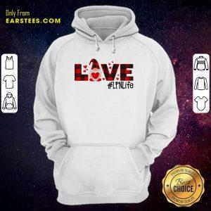 Gnome Love Valentine #LPN Life Hoodie - Design By Earstees.com