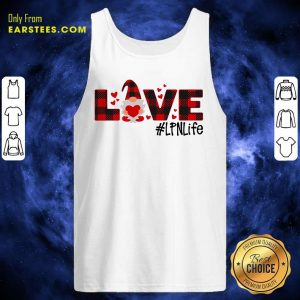 Gnome Love Valentine #LPN Life Tank Top - Design By Earstees.com