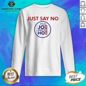 Good Just Say No Sleepy Joe And The Ho Sweatshirt - Design By Earstees.com