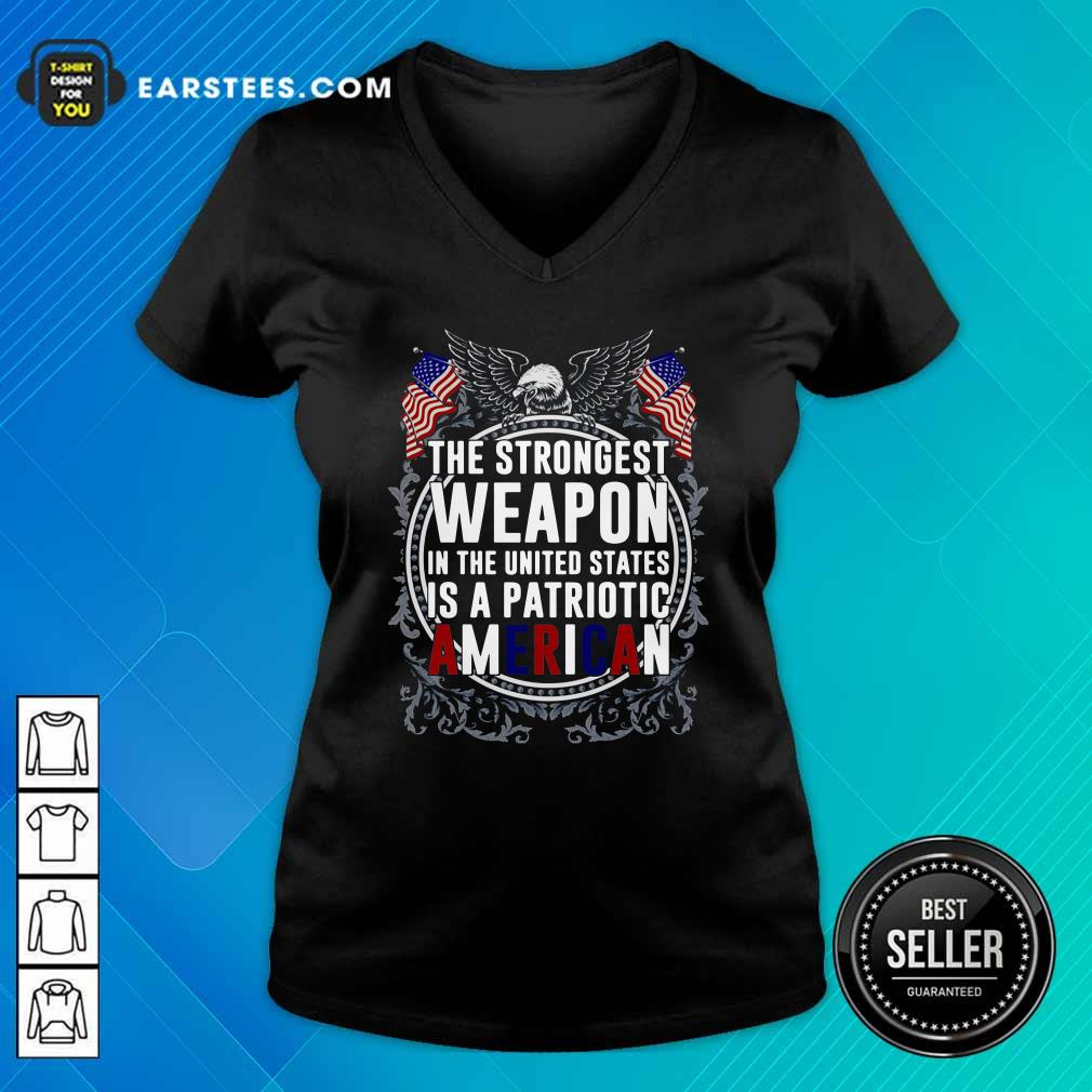 The Strongest Weapon In The United States Is A Patriotic American V-neck- Design By Earstees.com