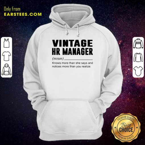 Vintage Hr Manager Noun Knows More Than She Says Hoodie- Design By Earstees.com