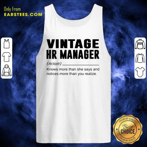Vintage Hr Manager Noun Knows More Than She Says Tank Top- Design By Earstees.com
