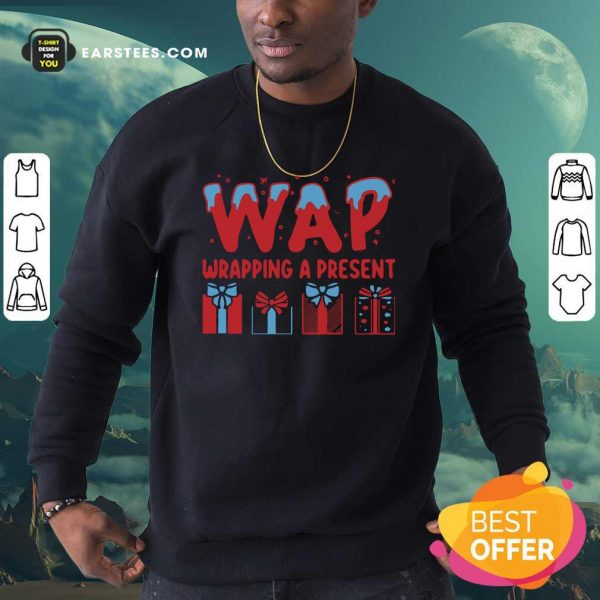 Wap Wrapping A Present Sweatshirt - Design By Earstees.com