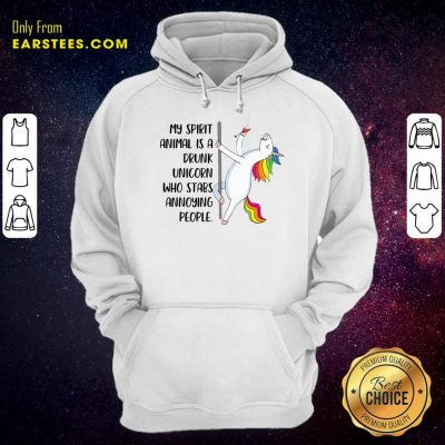 My Spirit Animal Is A Drunk Unicorn Who Stabs Annoying People Hoodie- Design By Earstees.com