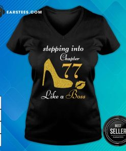 Stepping Into Chapter 77 Like A Boss V-neck- Design By Earstees.com