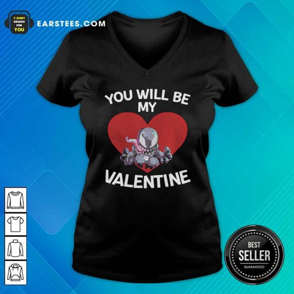 Venom You Will Be My Valentine V-neck - Design By Earstees.com