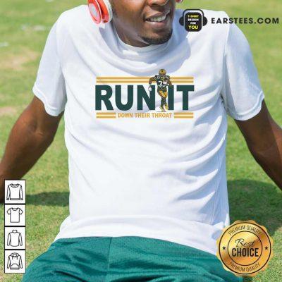 Aaron Jones Run It Down Their Throat Shirt- Design By Earstees.com