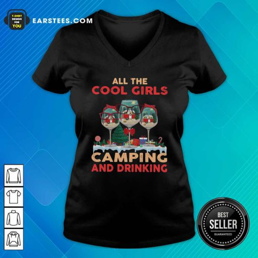 All The Cool Girls Camping And Drinking V-neck- Design By Earstees.com