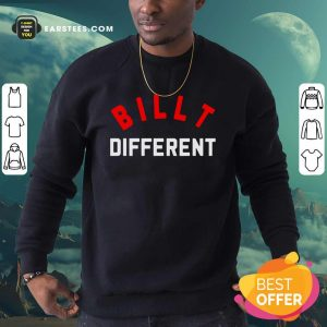 Billt Different Sweatshirt- Design By Earstees.com