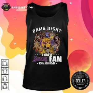 Damn Right I Am A Los Angeles Lakers Fan Now And Forever Signatures Tank Top- Design By Earstees.com