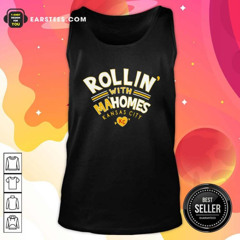 Rollin With Mahomes Kansas City Tank Top- Design By Earstees.com