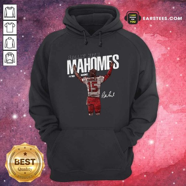 Rollin With Mahomes Patrick Mahomes Signature Hoodie- Design By Earstees.com