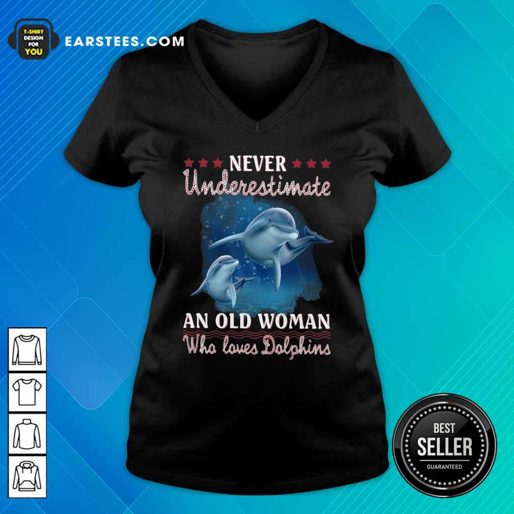 Never Underestimate An Old Woman Who Loves Dolphins V-neck- Design By Earstees.com
