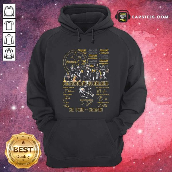 Pittsburgh Steelers No Pain No Gain Signatures Hoodie- Design By Earstees.com
