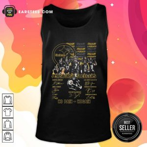 Pittsburgh Steelers No Pain No Gain Signatures Tank Top- Design By Earstees.com