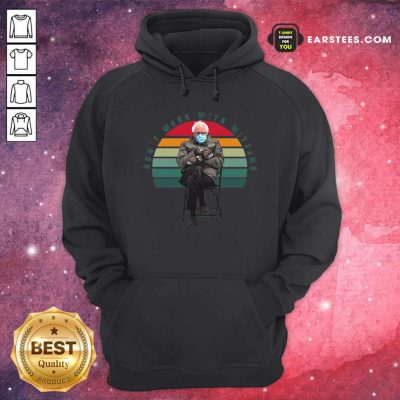 The Bernie Sanders Dont Mess With Mittens 2021 Inauguration Vintage Hoodie- Design By Earstees.com