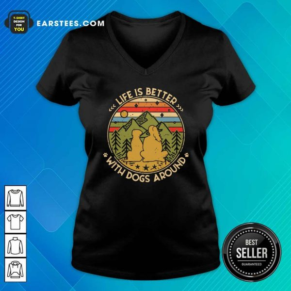The Girl Life Is Better With Dogs Around Vintage Retro V-neck- Design By Earstees.com