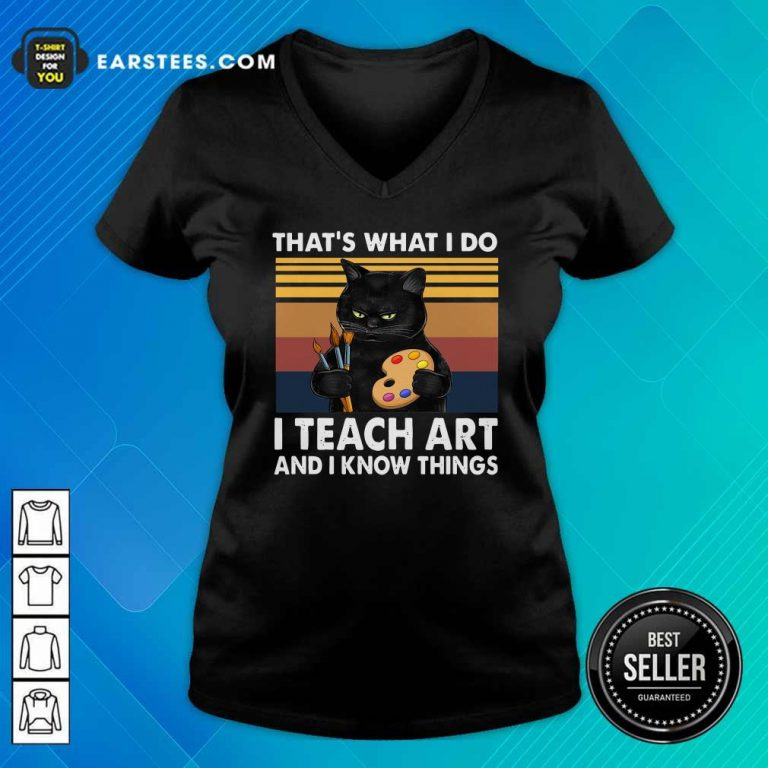 Black Cat Thats What I Do I Teach Art And Know Things Vintage V-neck- Design By Earstees.com