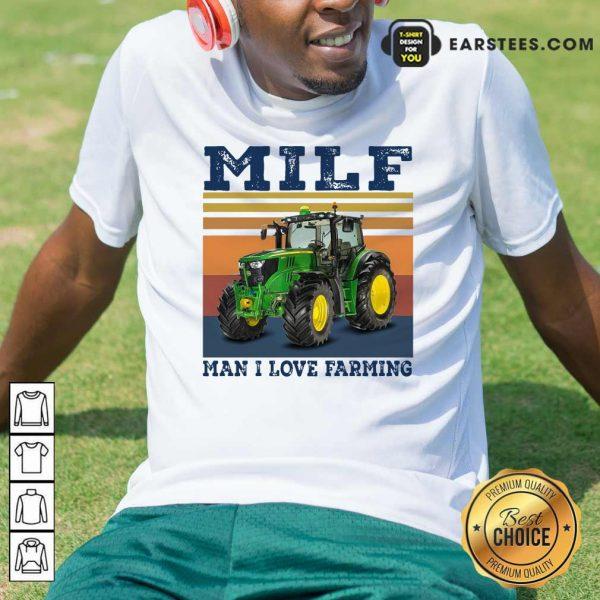 Milf Man I Love Farming Vintage Shirt- Design By Earstees.com